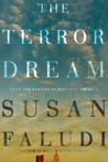 The Terror Dream by Susan Faludi