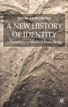 A New History of Identity: A Sociology of Medical Knowledge