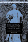 Berenguela of Castile (1180-1246) and Political Women in the High Middle Ages