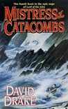 Mistress of the Catacombs: The fourth book in the epic saga of 'Lord of the Isles'