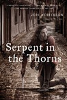 Serpent in the Thorns: A Medieval Noir