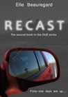 RECAST (Shift #2)