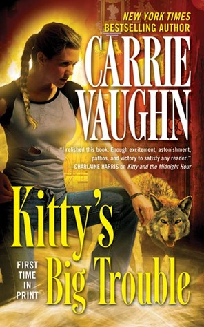 Kitty's Big Trouble (Kitty Norville #9)