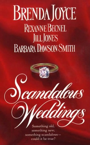 Scandalous Weddings: Something Old, Something New, Something Scandalous-Could It Be True?