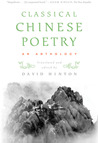 Classical Chinese Poetry: An Anthology