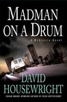 Madman on a Drum: A McKenzie Novel
