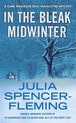 In the Bleak Midwinter (Rev. Clare Fergusson &amp; Russ Van Alstyne Mysteries, #1)