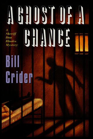 A Ghost of a Chance (Sheriff Dan Rhodes #10)