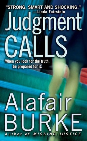 Judgment Calls by Alafair Burke