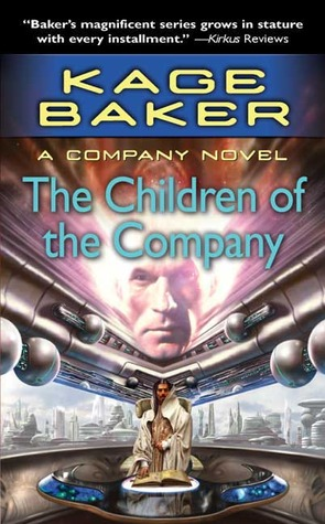 The Children of the Company by Kage Baker