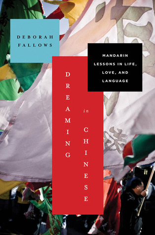 Dreaming in Chinese by Deborah Fallows
