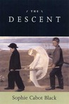 The Descent: Poems