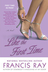 Like the First Time by Francis Ray