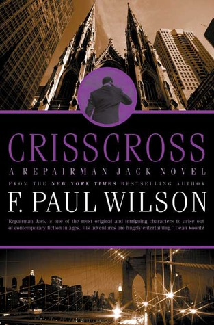Crisscross by F. Paul Wilson