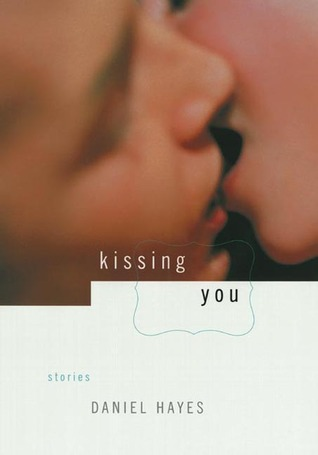 Kissing You: Stories