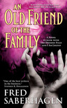 An Old Friend of the Family (Dracula Series, #3)