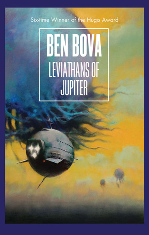 Leviathans of Jupiter by Ben Bova