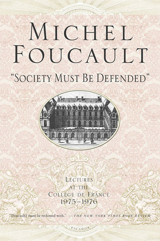 Lectures at the College de France, 1975-76 by Michel Foucault