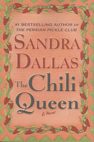 Chili Queen  - Sandra Dallas