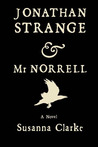 Jonathan Strange &amp; Mr Norrell by Susanna Clarke