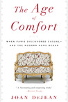 The Age of Comfort: When Paris Discovered Casual—and the Modern Home Began