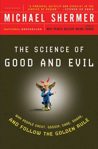 The Science of Good and Evil by Michael Shermer