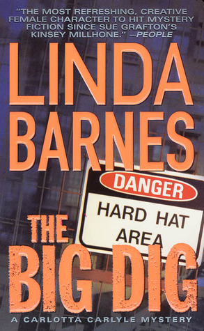 The Big Dig by Linda Barnes