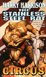 The Stainless Steel Rat Joins the Circus (Stainless Steel Rat, #10)