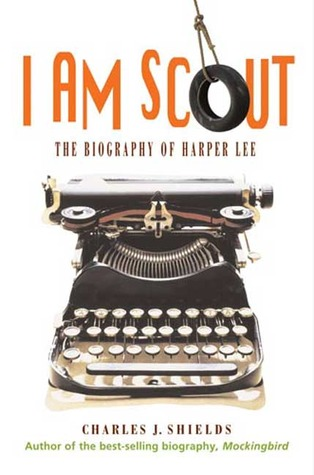 I am Scout by Charles J. Shields
