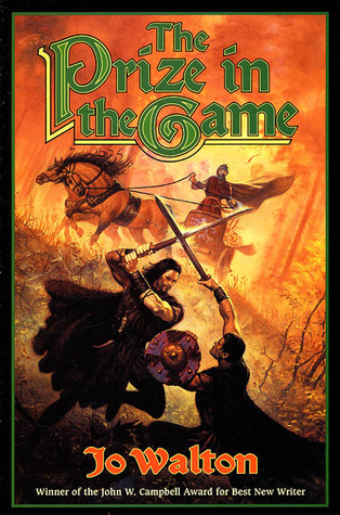 The Prize in the Game by Jo Walton