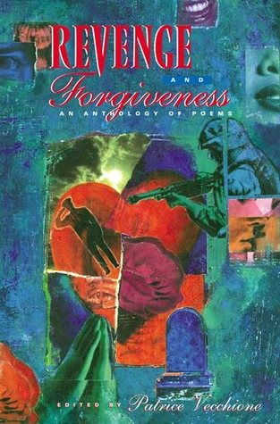 Revenge and Forgiveness by Patrice  Vecchione