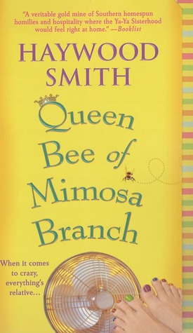 Queen Bee of Mimosa Branch by Haywood Smith