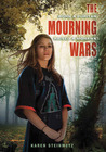 The Mourning Wars by Karen Steinmetz