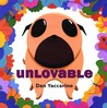 Unlovable by Dan Yaccarino