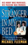 The Stranger In My Bed by Michael Fleeman