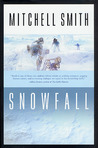 Snowfall: Book One of the Snowfall Trilogy