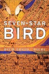 Seven-Star Bird: Poems
