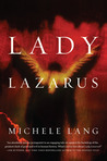 Lady Lazarus by Michele Lang