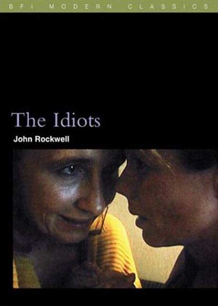 The Idiots by John Rockwell