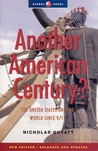 Another American Century?: The United States and the World Since 9/11, Second