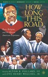 """How Long This Road"": Race, Religion, and the Legacy of C. Eric Lincoln"