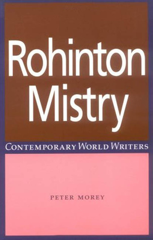 Rohinton Mistry by Peter Morey