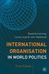 International Organisation in World Politics (The Making of the Twentieth Century)