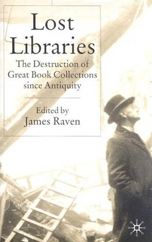 Lost Libraries by James Raven