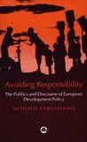 Avoiding Responsibility: The Politics and Discourse of European Development Policy