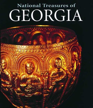 National Treasures of Georgia: Art and Civilisation Through the Ages