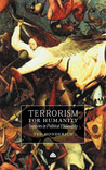 Terrorism For Humanity: Inquiries in Political Philosophy