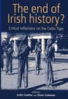 The End of Irish History?: Critical Approaches to the Celtic Tiger