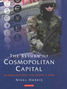 The Return of Cosmopolitan Capital: Globalization, the State and War