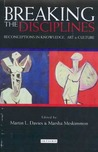 Breaking the Disciplines: Reconceptions in Culture, Knowledge and Art